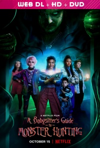 فيلم a babysitter s guide to monster hunting 2020 مترجم اون لاين